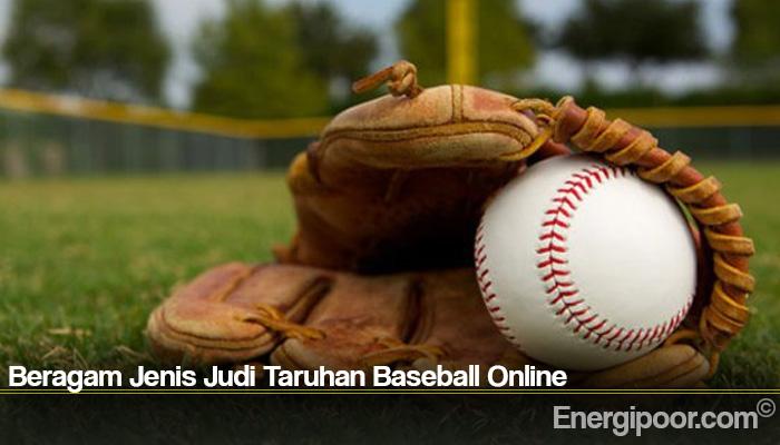Beragam Jenis Judi Taruhan Baseball Online