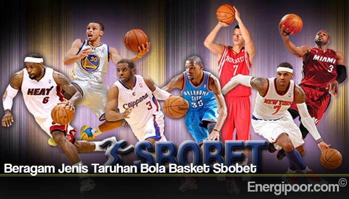 Beragam Jenis Taruhan Bola Basket Sbobet