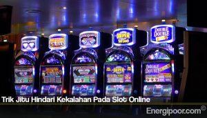 Trik Jitu Hindari Kekalahan Pada Slot Online