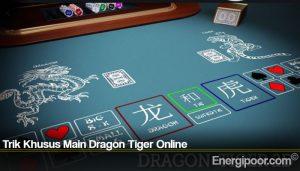 Trik Khusus Main Dragon Tiger Online